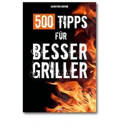 500 Tipps für Besser-Griller